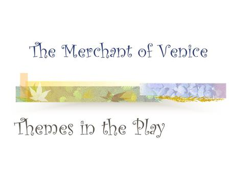 an analysis of the play the merchant of venice by william shakespeare The merchant of venice is one of the best-known plays of william shakespeare  its genre is traditionally defined as a comedy, however, the tragedy of the key.