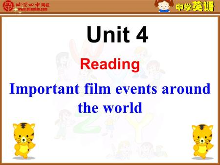 Unit 4 Reading Important film events around the world.