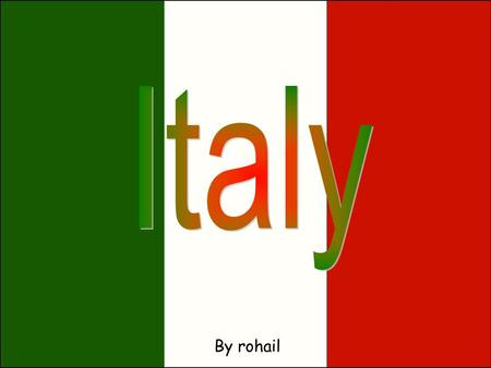 By rohail. Italy is located in southern Europe. It sticks out into the Mediterranean Sea like a boot.