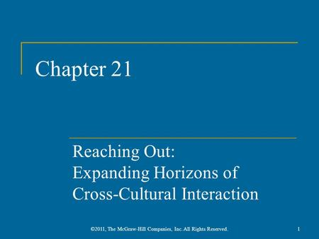 Reaching Out: Expanding Horizons of Cross-Cultural Interaction