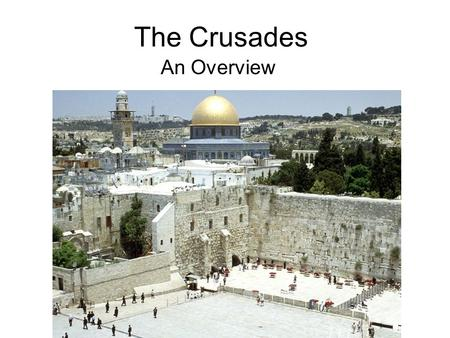 an overview of the crusades As a crusade historian, i found the tranquil solitude of the ivory tower shattered by journalists, editors, and talk-show hosts on tight deadlines eager to get the real scoop.