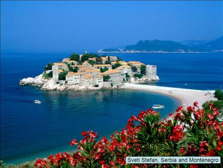 Sveti Stefan, Serbia and Montenegro Swiss Countryside.