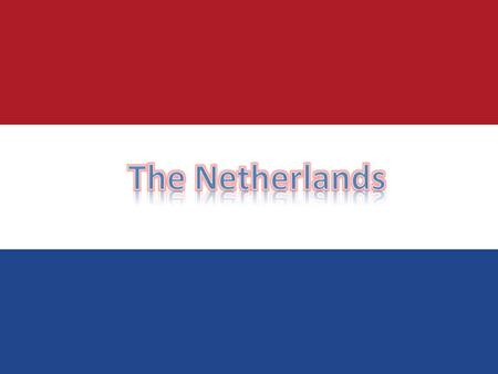 The Netherlands is a European country, bordering Germany to the east and Belgium to the south. The people, language, and culture of the Netherlands is.