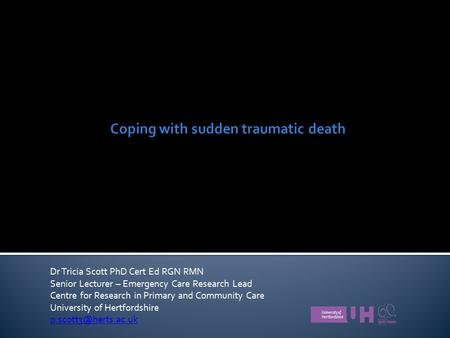Coping with sudden traumatic death