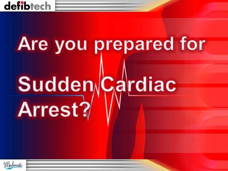 What We will Discuss Today What is Sudden Cardiac Arrest? How serious is it? Who is at Risk? What is the Solution? How can Help You to Save Lives?