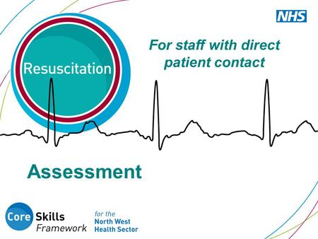 For staff with direct patient contact Assessment.