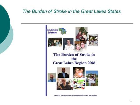 1 The Burden of Stroke in the Great Lakes States.