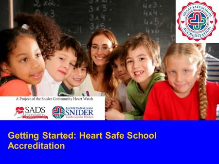 Getting Started: Heart Safe School Accreditation.