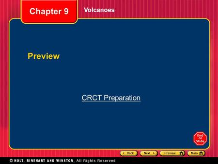 < BackNext >PreviewMain Volcanoes Chapter 9 Preview CRCT Preparation.