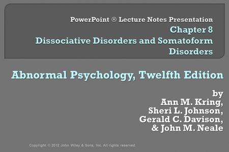abnormal psychology notes –the boundary between normal and abnormal behavior •clinicians must rely on their own subjective judgment abnormal psychology fifth edition author:.