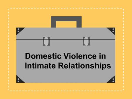 Domestic Violence in Intimate Relationships. Jennifer L. Baker, Psy.D. Anne B. Summers, Ph.D. Debbi Steinmann, M.A. Training Instructor / Mentors Melissa.