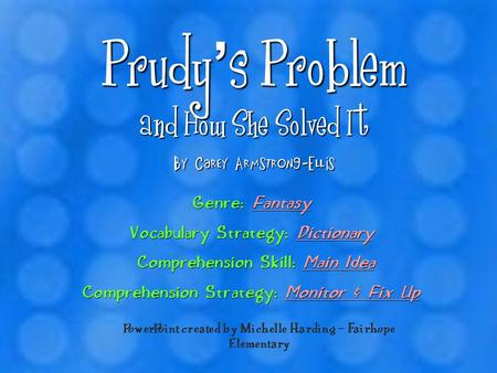 Prudy's Problem and How She Solved It By Carey Armstrong-Ellis