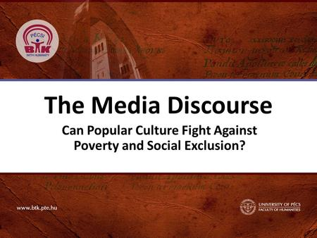 The Media Discourse Can Popular Culture Fight Against Poverty and Social Exclusion?