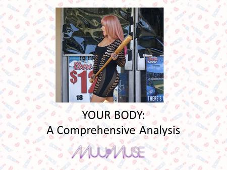 YOUR BODY: A Comprehensive Analysis. Scientific Hypothesis Christina Aguilera is on the prowl for that D again. She is also a legend, knows this, and.