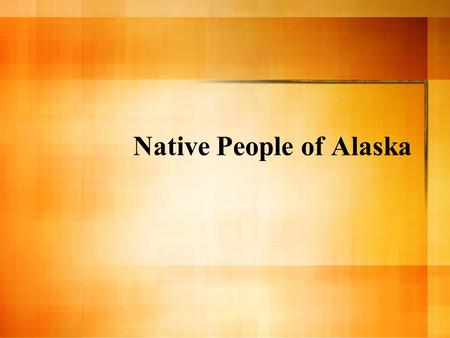 Native People of Alaska