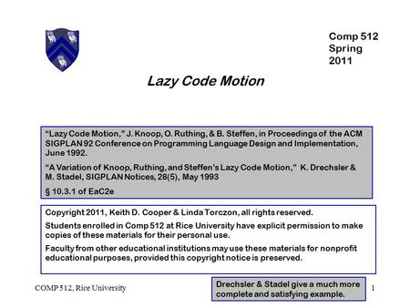 Lazy Code Motion Comp 512 Spring 2011