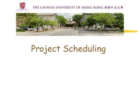 Project Scheduling. SEEM 35302 Project Scheduling (PS) To determine the schedules to perform the various activities (tasks) required to complete the project,