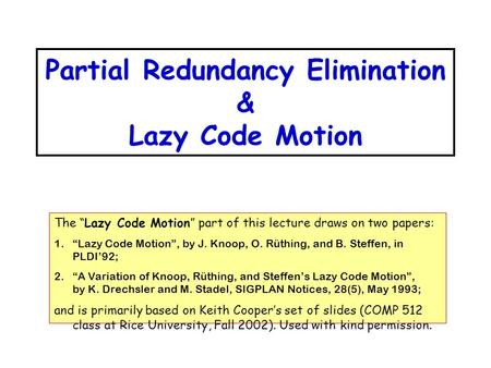 Partial Redundancy Elimination & Lazy Code Motion