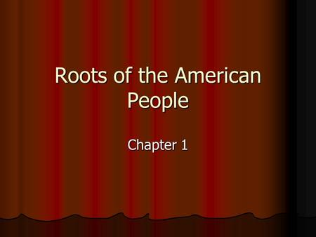 Roots of the American People
