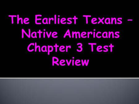 Tribe Culture Artifact Extinct nomad Which Native American group was the largest in TX? The Caddos.