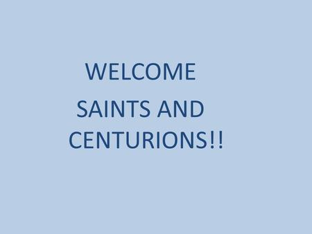 WELCOME SAINTS AND CENTURIONS!!. Reasons for Choosing College Career focus Practical, industry partnerships, coop Cost (time, tuition) Personal Lots of.