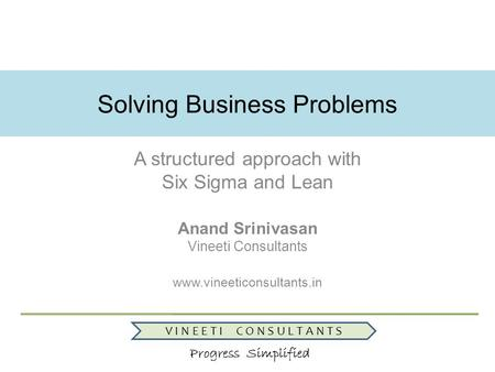Solving Business Problems