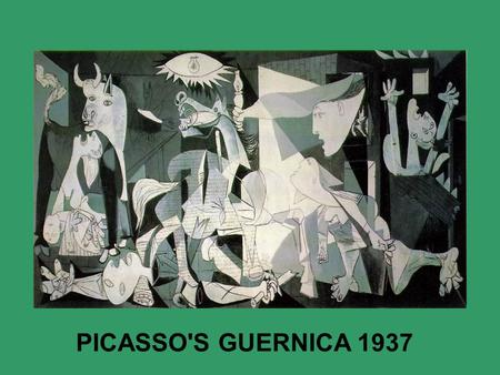 PICASSO'S GUERNICA 1937. 'No, painting is not made to decorate apartments. its an offensive and defensive weapon against the enemy.' Picasso The Guernica.