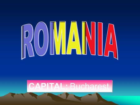 CAPITAL: Bucharest CAPITAL: Bucharest. This name was adopted in 1862, after the formation of the <strong>national</strong> state by the union of the two Romanian Principalities.