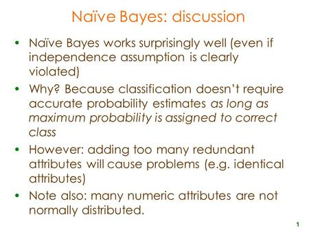 Naïve Bayes: discussion