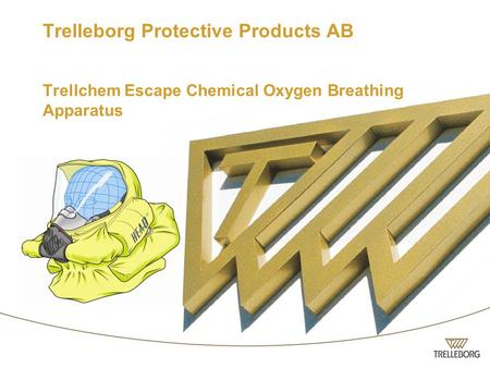 Trelleborg Protective Products AB Trellchem Escape Chemical Oxygen Breathing Apparatus.