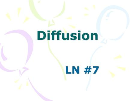 Diffusion LN #7. Stinkbombs Why does the smell of a stinkbomb travel? Why does the smell eventually disappear? Why do smells linger longer in a small.