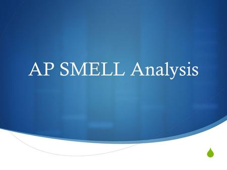 AP SMELL Analysis.