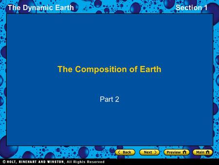The Dynamic EarthSection 1 The Composition of Earth Part 2.