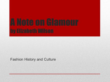 A Note on Glamour by Elizabeth Wilson