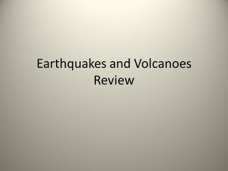 Earthquakes and Volcanoes Review. Describe the following types of plate boundaries, the stress associated with each one of them, and what types of events.