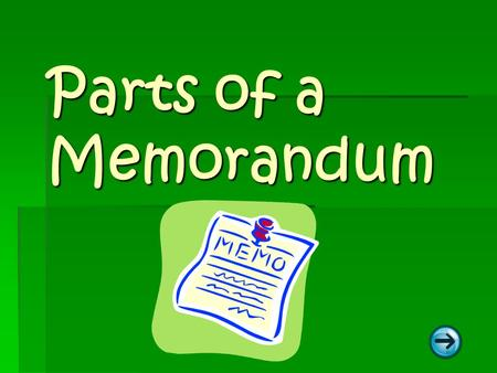 Parts of a Memorandum.