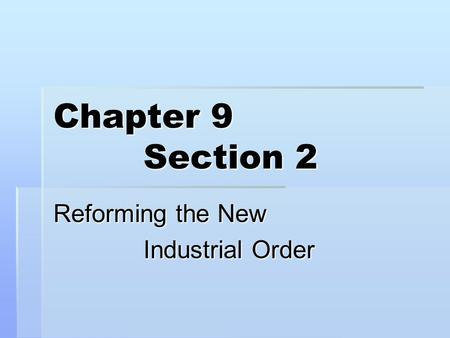 Reforming the New Industrial Order