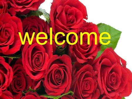 Welcome. Presented By Chayna Mojumdar Assistant Teacher J.M.M.Govt Primary School Rupsha, Khulna.