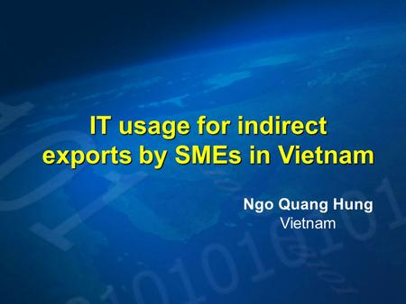 IT usage for indirect exports by SMEs in Vietnam Ngo Quang Hung Vietnam.