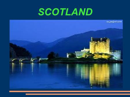 SCOTLAND. Scotland is 1 of the 4 parts of the United Kingdom. It has 5 295 000 citizens. The biggest town is Glasgow. The capital of Scotland is Edinburgh.