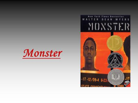 Monster Book By Walter Dean Myers Book Report By Alexa Lomberg ...