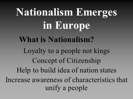 The concept and idea of nationalism in the nation of france