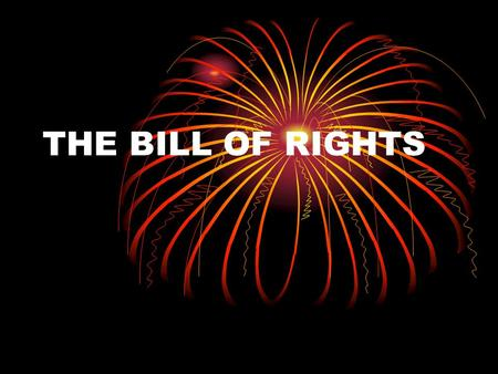 THE BILL OF RIGHTS. 1 st Amendment A. Freedom of Speech A. Freedom of Speech B. Freedom of the Press B. Freedom of the Press C. Freedom of Religion C.