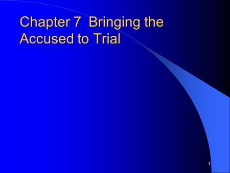 1 Chapter 7Bringing the Accused to Trial. 2 Introduction Canada's law tries to protect Canadian society by trying to balance the investigating and arrest.