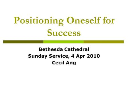 Positioning Oneself for Success
