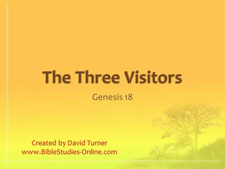 Genesis 18 Created by David Turner www.BibleStudies-Online.com.