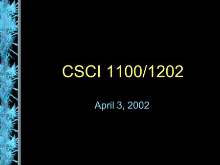 CSCI 1100/1202 April 3, 2002. Testing A program should be executed multiple times with various input in an attempt to find errors Debugging is the process.