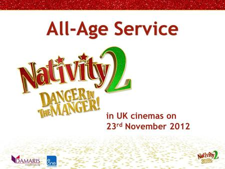 All-Age Service in UK cinemas on 23 rd November 2012.