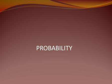 PROBABILITY INTRODUCTION The theory of probability consist of Statistical approach Classical approach Statistical approach It is also known as repeated.
