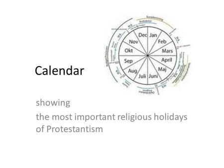 Calendar showing the most important religious holidays of Protestantism.